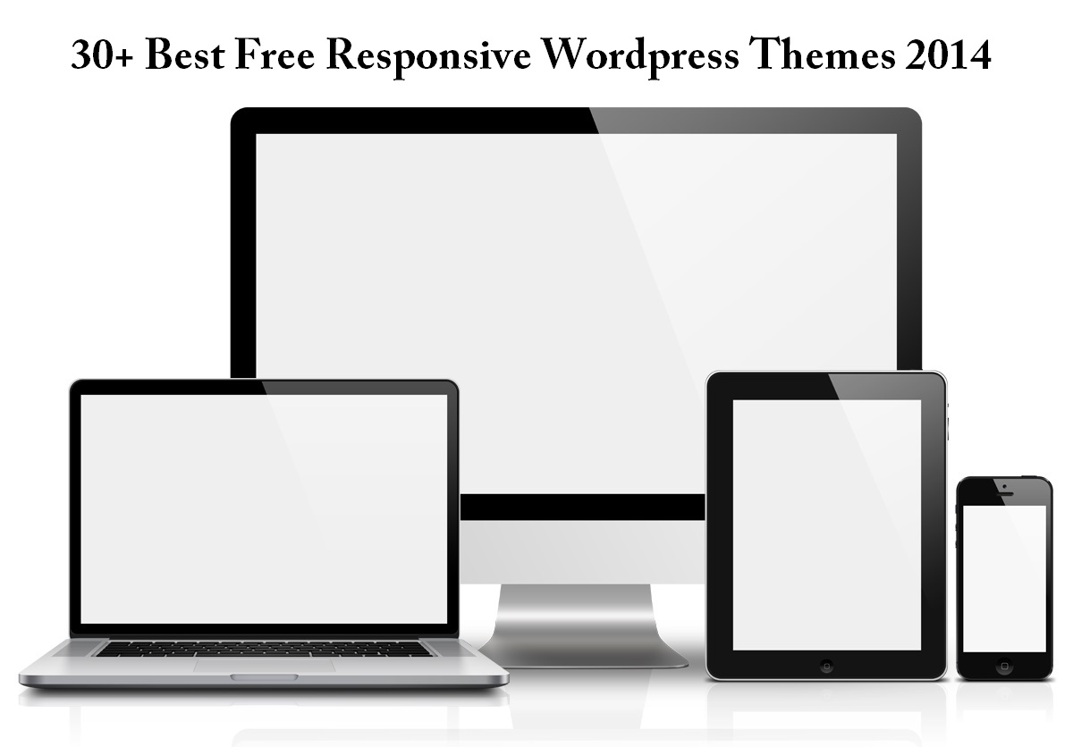 30+ Best Free Responsive WordPress Themes 2014