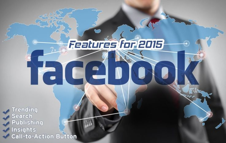Facebook Features For 2015
